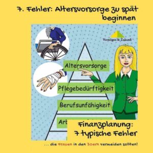 Finanzberaterin steht neben Vorsorgepyramide und zeigt auf Altersvorsorge.