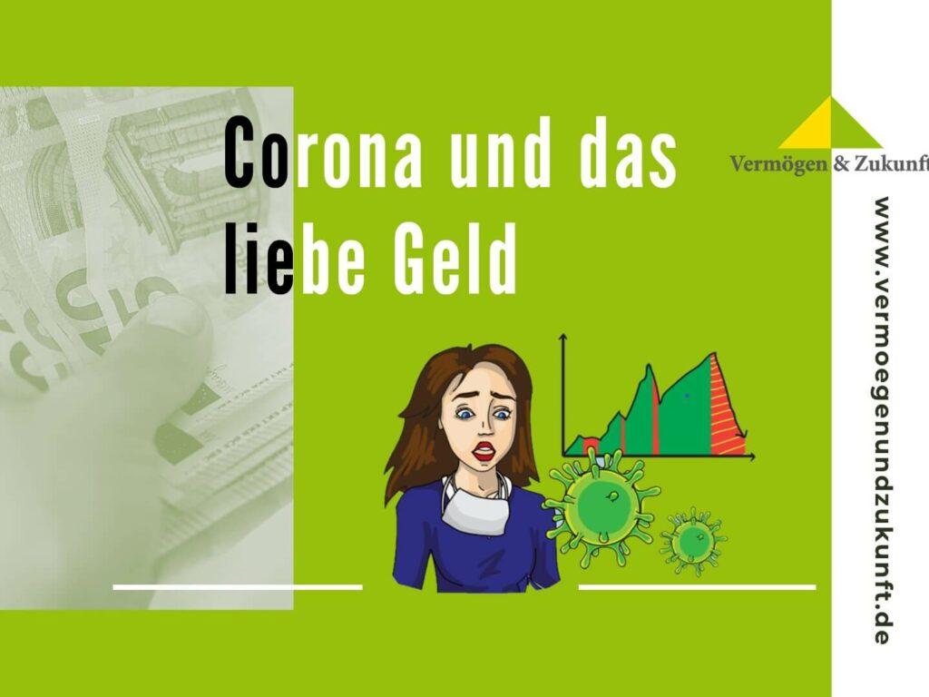 Vorsorge- und Vermögensschutz im Corona-Finanzdschungel